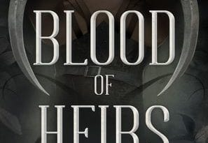Review: Blood of Heirs