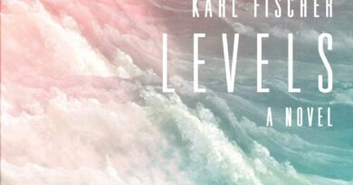 "REVIEW: ""Levels"" by Karl Fischer"