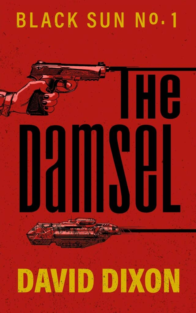the damsel by david dixon book cover pistol on red background