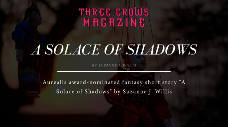 """A Solace of Shadows"" by Suzanne J. Willis"